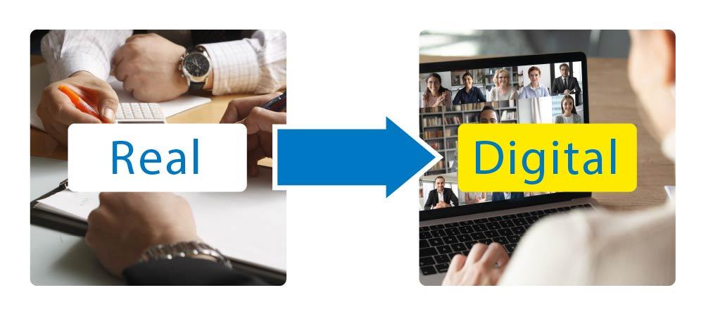 リアルからデジタルへ移行、企業のDX化